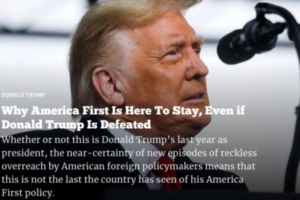 Why America First Is Here To Stay, Even if Donald Trump Is Defeated